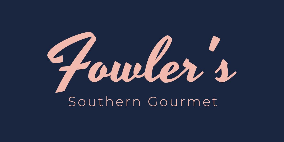 Fowler's Southern Gourmet