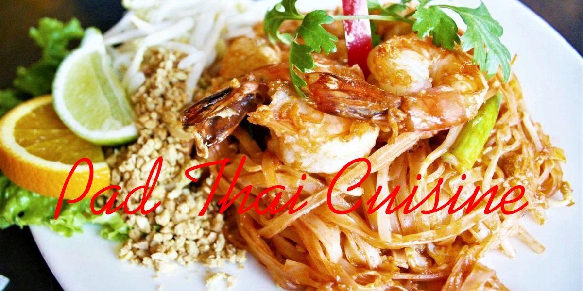 Pad Thai Cuisine